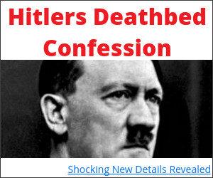 Hitler's Deathbed Confession