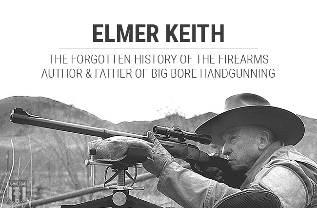 Elmer Keith: The Forgotten History