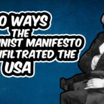 10 Ways the Communist Manifesto has Infiltrated the USA