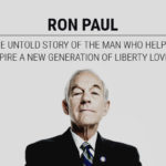 Ron Paul: The Untold Story of the Man Who Helped Inspire a New Generation of Liberty Lovers