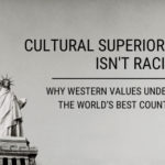 Why Western Values Underpin the World's Best Countries