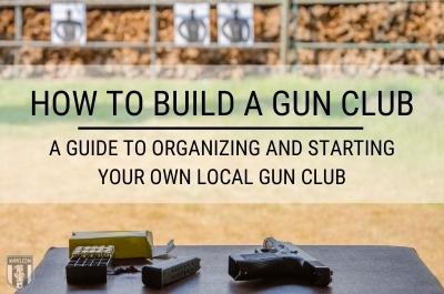How to build a gun club