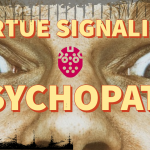 Study: Psychopaths and Narcissists Exploit Virtue-Signaling and Victimhood