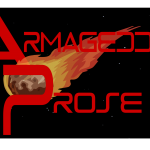 Armageddon Prose: Scorched-Earth Independent Journalism Has Come Alive