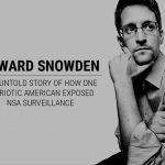 Edward Snowden: The Untold Story of How One Patriotic American Exposed NSA Surveillance