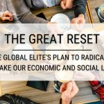 The Great Reset: The Global Elite's Plan to Radically Remake Our Economic and Social Lives