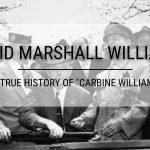 "David Marshall Williams: The True History of ""Carbine Williams"""